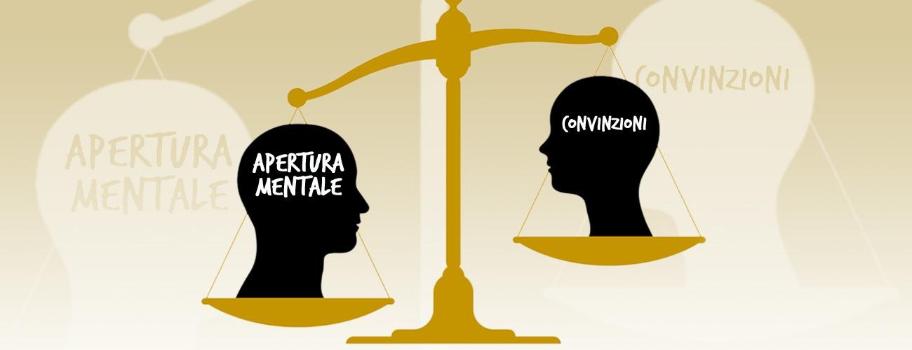 convinzioni apertura mentale